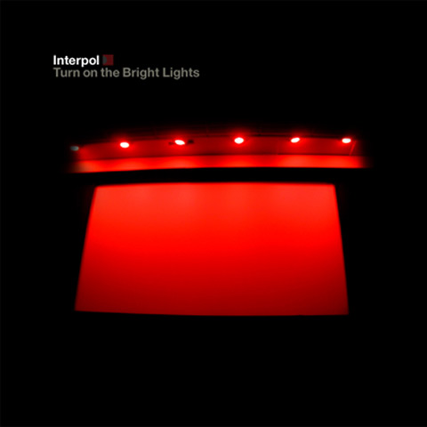 "Interpol Turn On The Bright Lights. Interpol, ""Turn on the Bright"